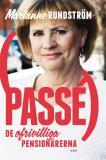 Omslagsbild för Passé : De ofrivilliga pensionärerna
