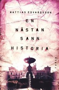 Cover for En nästan sann historia