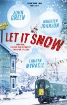 Omslagsbild för Let it snow : magisk julhelg i tre delar