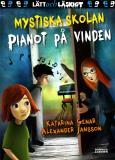Bokomslag för Mystiska skolan. Pianot på vinden