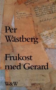 Omslagsbild för Frukost med Gerard och andra texter
