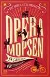 Cover for Operamopsen : en sällsam kärlekshistoria