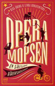 Omslagsbild för Operamopsen : en sällsam kärlekshistoria