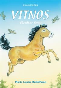 Cover for Vitnos 9 - Vitnos försöker flyga