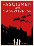 Omslagsbild för Fascismen som massrörelse