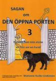 Omslagsbild för Sagan om den öppna porten 3. Hunden som inte visste att han var en hund