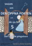 Omslagsbild för Sagan om den öppna porten 5. Den envisa pingvinen