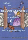 Omslagsbild för Sagan om den öppna porten 6. Den hoppfulla kängurun