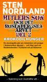 Bokomslag för Hitlers son och det Rosenbergska arvet - Krokodilhunger -