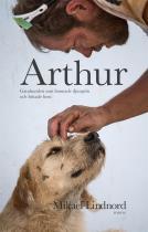 Omslagsbild för Arthur  : Gatuhunden som lämnade djungeln och hittade hem