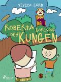 Bokomslag för Roberta, Karlsson och Kungen