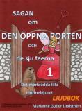 Omslagsbild för Sagan om den öppna porten 1. Det mörkrädda lilla murmeldjuret