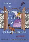 Cover for Sagan om den öppna porten 6. Den hoppfulla kängurun