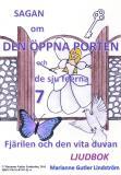 Omslagsbild för Sagan om den öppna porten 7. Fjärilen och den vita duvan