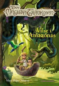 Omslagsbild för Den magiska trädkojan 6 - Vilse i Amazonas
