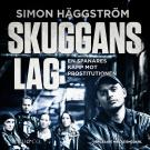 Cover for Skuggans lag : en spanares kamp mot prostitutionen
