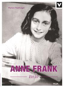 Cover for Anne Frank - Ett liv