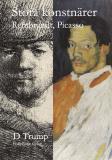 Omslagsbild för Stora konstnärer. Rembrandt, Picasso