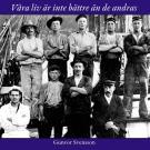 Omslagsbild för Våra liv är inte bättre än de andras: Om sjöfarande kullabor under de seglande handelsfartygens sista epok