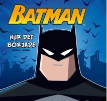 Omslagsbild för Batman – Hur det började