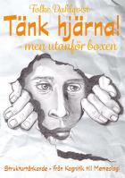Omslagsbild för Tänk hjärna – men utanför boxen!