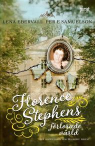 Omslagsbild för Florence Stephens förlorade värld