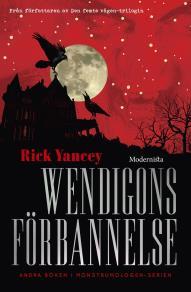 Omslagsbild för Wendigons förbannelse (Andra boken i Monstrumologen-serien)