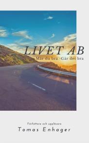 Omslagsbild för Livet AB - Av Tomas Enhager