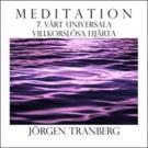 Omslagsbild för Walking Meditation DAG 7 - Vårt universala villkorslösa hjärta - Be your Universell Heart