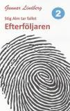 Omslagsbild för Stig Alm tar fallet - Efterföljaren
