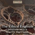 Bokomslag för The Ethical Engineer (Deathworld II)