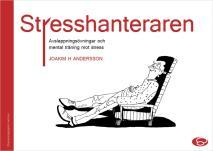 Omslagsbild för Stresshanteraren - avslappningsövningar och mental träning mot stress