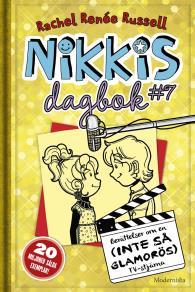 Cover for Nikkis dagbok #7: Berättelser om en (INTE SÅ GLAMORÖS) TV-stjärna