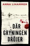 Cover for Där gryningen dröjer