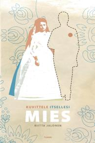 Cover for Kuvittele itsellesi mies