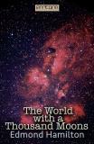 Bokomslag för The World with a Thousand Moons