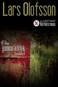 Cover for Om gammal kärlek rostar