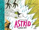 Bokomslag för Spyflugan Astrid flyger högt