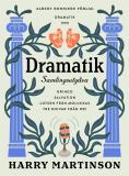 Bokomslag för Dramatik: Samlingsutgåva : Gringo; Salvation; Lotsen från Moluckas; Tre knivar från Wei