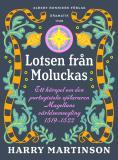 Bokomslag för Lotsen från Moluckas : Ett hörspel om den portugisiske sjöfararen Magellans världsomsegling 1519-1522