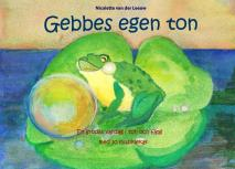 Omslagsbild för Gebbes egen ton: En grodas vardag i ton och färg med 30 musiklekar