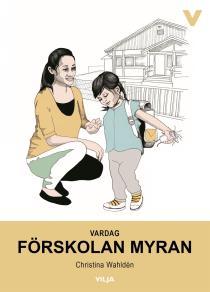 Omslagsbild för Vardag - Förskolan Myran