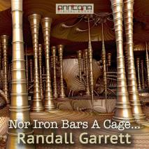 Cover for Nor Iron Bars A Cage....