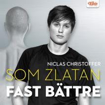 Cover for Som Zlatan fast bättre