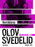 Cover for Rovriddarna : En Roland Hassel-thriller