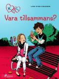 Bokomslag för K för Klara 2 - Vara tillsammans?