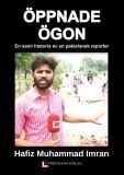 Omslagsbild för ÖPPNADE ÖGON: en sann historia av en pakistansk reporter