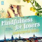 Bokomslag för Mindfulness för losers