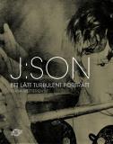 Omslagsbild för J:son : ett lätt turbulent porträtt