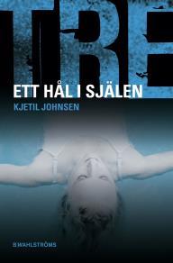 Cover for Tre 1 - Ett hål i själen